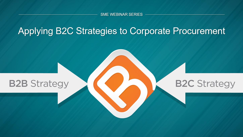 Apply B2C Strategies
