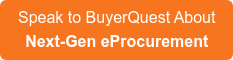 Speak to BuyerQuest About Next-Gen eProcurement